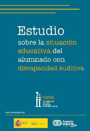 Estudio sobre la situación educativa del alumnado con discapacidad auditiva