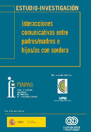 Interacciones comunicativas entre padres/madres e hijos/as con sordera