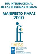 Manifiesto FIAPAS 2010. Derecho a vivir sin barreras