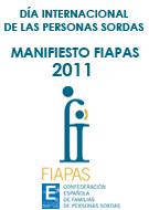 Manifiesto FIAPAS 2011. Autonomía, vida independiente y participación