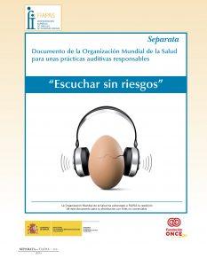 """Documento de la OMS para unas prácticas auditivas responsables: """"Escuchar sin riesgos"""""""