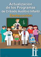 Actualización de los Programas de Cribado Auditivo Infantil. Detección
